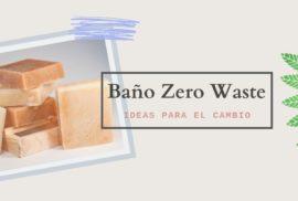 Baño Zero Waste