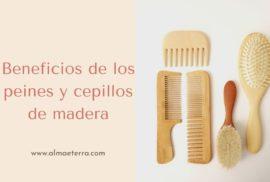 Beneficios de los peines y cepillos de madera