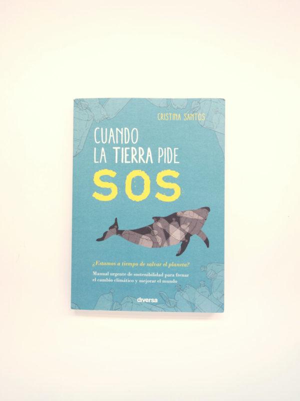 Libro cuando la tierra pide SOS